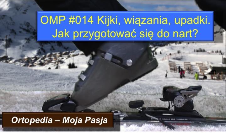 OMP#014 Jak przygotować się do nart?