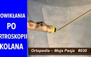 OMP #020 Powikłania poartroskopii